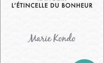 Photo of Ranger : l'étincelle du bonheur de Marie Kondo