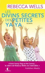les-divins-secrets-des-petites-ya-ya-de-rebecca-wells