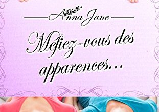 Photo de Méfiez-vous des apparences d'Anna Jane