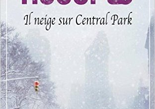 Photo of Il neige sur Central Park de Nora Roberts