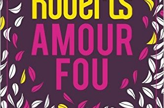 Photo of Amour fou de Nora Roberts