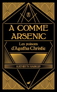 a-comme-arsenic-kathryn-harkup