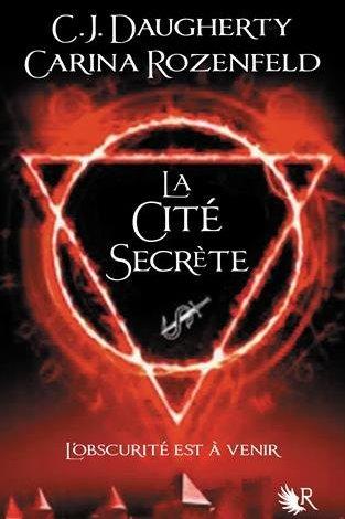 Photo of Le Feu Secret Tome 2 de Carina Rozenfeld & C.J. Daugherty
