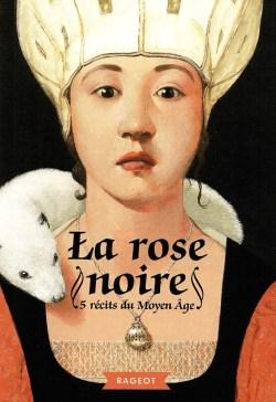la-rose-noire