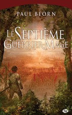 le-septieme-guerrier-mage-de-paul-beorn