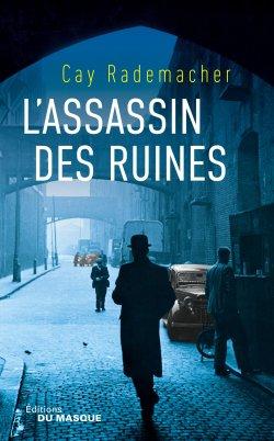 lassassin-des-ruines-cay-rademacher