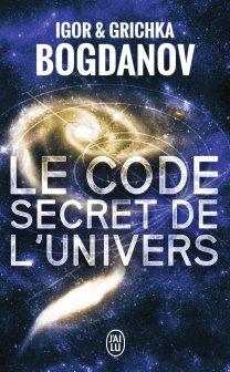 le-code-secret-de-lunivers-igor-grichka-bogdanov