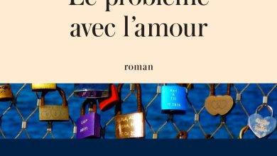 Photo of Le problème avec l'amour de Isabelle Miller