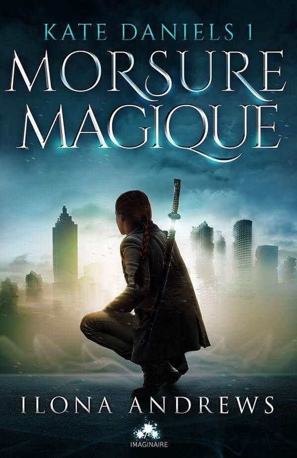 Kate Daniels Tome 1 : Morsure Magique de Ilona Andrews