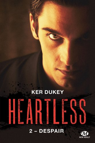 <b>Heartless Tome 2 : Despair de Ker Dukey</b>