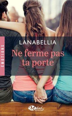 Ne ferme pas ta porte de Lanabellia