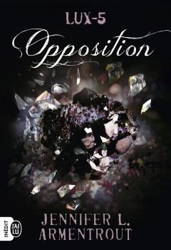 Lux Tome 5 : Opposition de Jennifer L. Armentrout