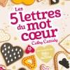 Les 5 lettres du mot coeur de Cathy Cassidy