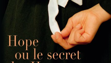 Photo of [À Paraître] Hope ou le secret des Harvey