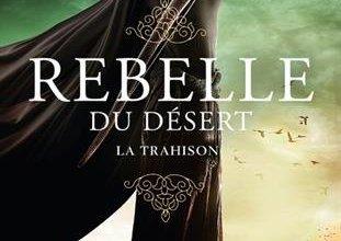 Photo of [A Paraître] Rebelle du désert Tome 2 d'Alwyn Hamilton