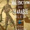 La Malédiction du Scarabée Bleu, de Josh Lanyon
