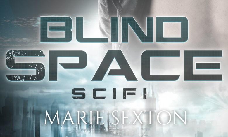 Photo of Blind Space, de Marie Sexton
