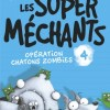 Les Super Méchants 4 de Aaron Blabey