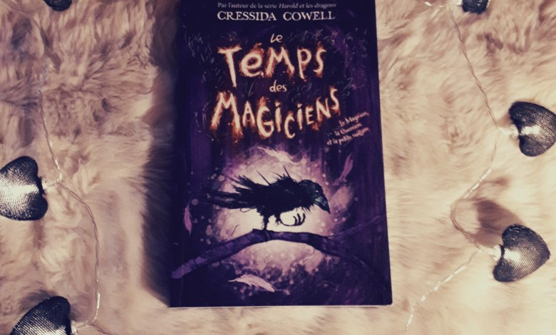 Photo de Le Temps des Magiciens de Cressida Cowell