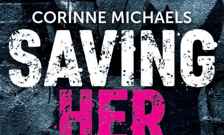 Photo of Saving Her Tome 1 de Corinne Michaels