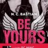 BE YOURS de N. C. Bastian