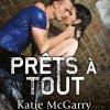 Pushing the Limits, tome 2 : Prêts à tout de Katie McGarry