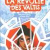 La révolte des Valtis de Molly Knox Ostertag et Sharon Shinn