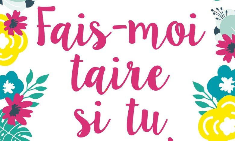 Photo of Fais-moi taire si tu peux ! de Sophie Jomain