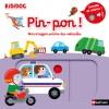 Pin-pon ! Mon imagier sonore et animé des véhicules