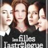 Les filles de l'astrologue de Laurence Schaack et Françoise de Guibert