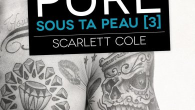 Photo de Sous ta peau Tome 3 : Pure de Scarlett Cole