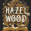 Hazel Wood de Mélissa Albert