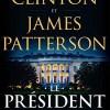 Le Président a disparu de Bill Clinton et James Patterson