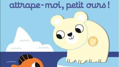 Photo of Attrape-moi, petit ours ! de Marion Billet