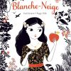 Blanche-Neige de Gaël Aymon et Peggy Nille