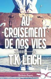 Au croisement de nos vies de T.K. Leigh