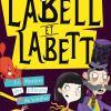 Labell et Labett Tome 2 de Justine Windsor