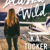 Alaska Wild de K.A Tucker