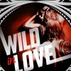 Wild & Rebel Tome 2 Wild in Love de Oly Tl
