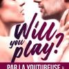 Will you play ? d'Alicia Garnier