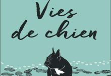 Photo of Vies de chien de Laura Trompette