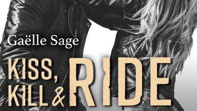 Photo de Kiss, Kill & Ride de Gaëlle Sage