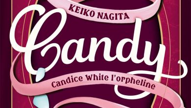 Photo of Candy – Candice White l'Orpheline de Keiko Nagita
