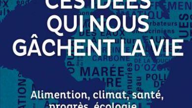 Photo de Toutes les idées reçues qui nous gâchent la vie de Sylvie Brunel