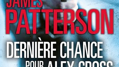 Photo of Dernière chance pour Alex Cross de James Patterson