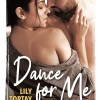 Dance for me de Lily Tortay