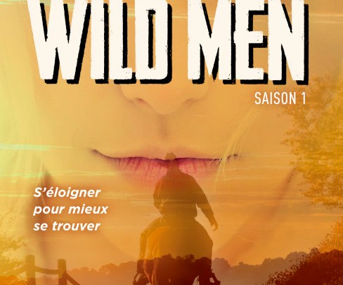 Photo de Wild men, Saison 1 de Jay Crownover