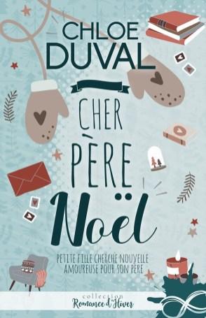 Cher Père Noël de Chloe Duval