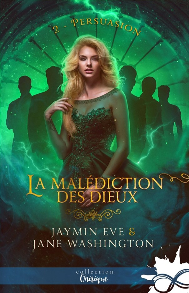 La Malédiction des Dieux T02 de Jaymin Eve et Jane Washington