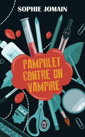 Pamphlet contre un vampire de Sophie Jomain